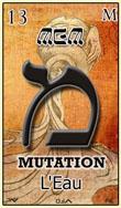 mem dans la cartomancie hebraique represente la mutation